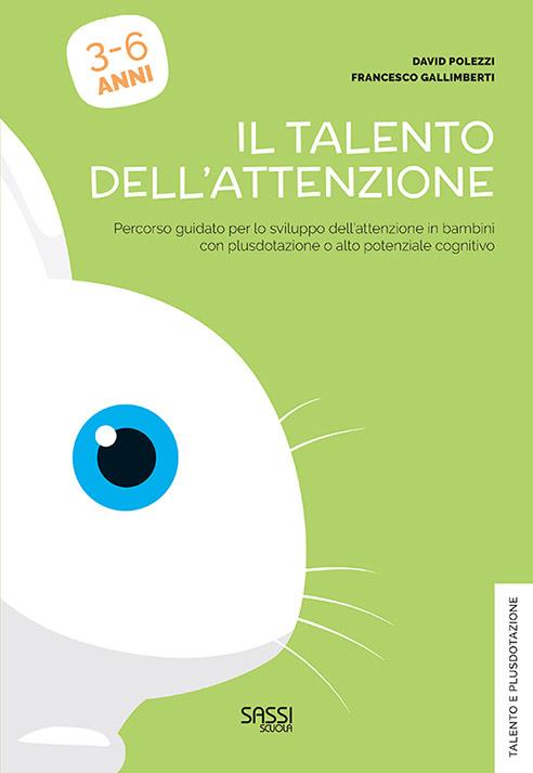 Il Talento dell'Attenzione - Libro per bambini plusdotati e ad alto potenziale cognitivo   Mentecomportamento   Associazione di psicoterapeuti cognitivo-comportamentali