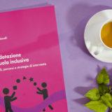 """Il nuovo libro """"Plusdotazione e scuola inclusiva"""" a cui hanno contribuito anche gli psicoterapeuti Polezzi, Tamborrino, Gallimberti e Spoto"""